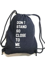 Don't Stand so Close to Me Gym Bag