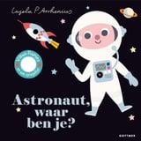 Astronaut, Waar Ben Je